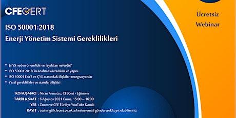 Webinar-ISO 50001 : 2018 Enerji Yönetim Sistemi Gereklilikleri tickets