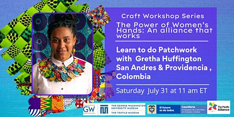 Learn to do Patchwork with  Gretha Huffington  from San Andres, Colombia tickets