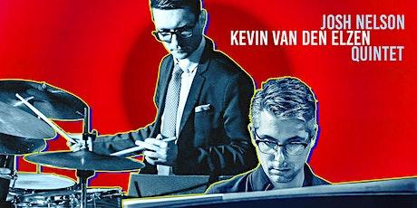 Josh Nelson & Kevin van den Elzen Quintet tickets
