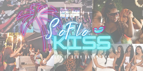 #SoFloKISS | Free RSVP Brunch & Day Party |Keep It Sexy Saturday's tickets