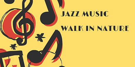 Walk in Nature with Jazz- Guided Hike tickets