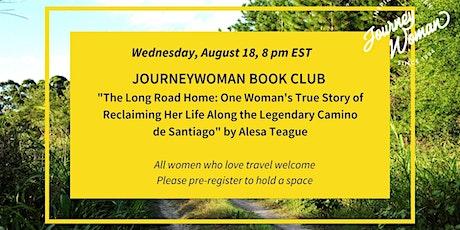 JourneyWoman Book Club: (Camino de Santiago) The Long Road Home tickets