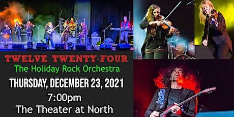 Twelve Twenty-Four: The Holiday Rock Orchestra tickets