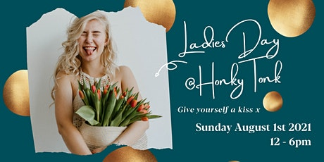 Ladies Day @HonkyTonk tickets