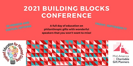 In-Person and Virtual Building Blocks Planned Giving Conference tickets