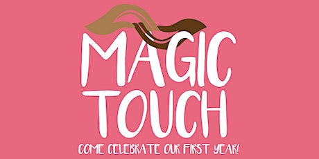 The Magic Touch Anniversary Celebration tickets
