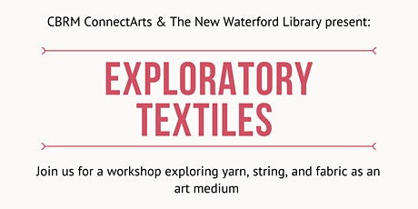 Exploratory Textiles (Ages 5-12) tickets