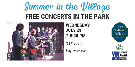 Summer in the Village Concert Series: 313 Live Experience tickets