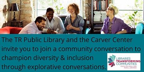 Community Conversation Open Discussion about Diversity at the Carver Center tickets