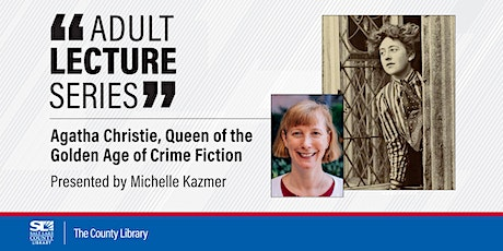Virtual Lecture - Agatha Christie, Queen of the Golden Age of Crime Fiction tickets