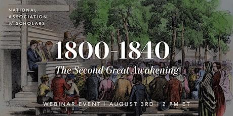 1800-1840: The Second Great Awakening biglietti