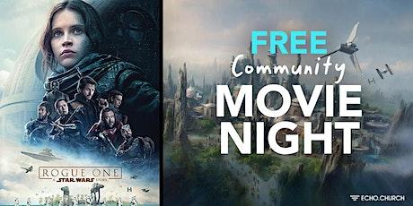 FREE MOVIE NIGHT   Star Wars: Rogue One tickets