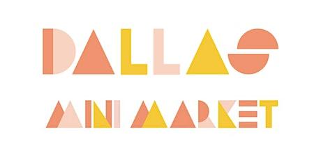 Dallas Holiday Mini Market tickets