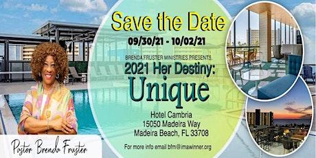 2021 Her Destiny: Unique Women's Retreat tickets