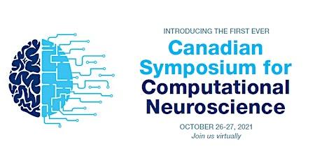 Canadian Symposium for Computational Neuroscience tickets