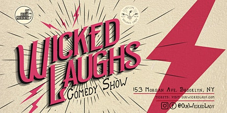 Wicked Laughs Comedy Show! Hosted by Oscar Aydin tickets