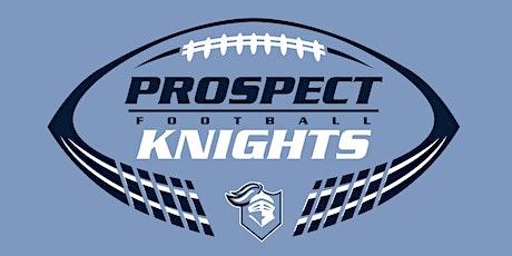 "Prospect Football Program  ""Night of Knights"" Auction tickets"