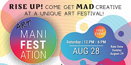 """""""ART maniFESTation"""" presented by MAD, RiseUp, and CT's Creative Community tickets"""