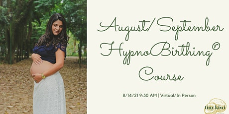 HypnoBirthing August/September Course tickets