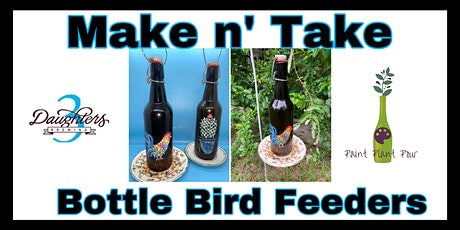 Make N' Take Bottle Bird Feeders tickets