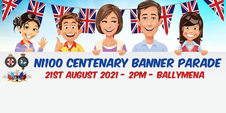 NI100 CENTENARY BANNER PARADE tickets