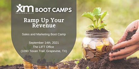 Ramp Up Your Revenue: Sales and Marketing Boot Camp - Sept. 14th, 2021 tickets