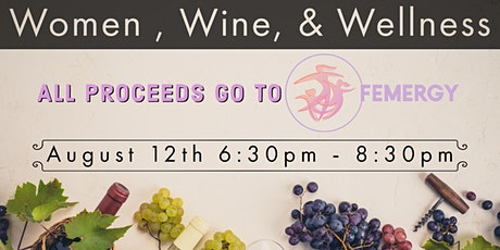 Women, Wine, and Wellness tickets