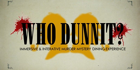Whodunnit! Murder Mystery Dining Experience tickets