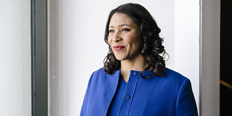 Running SF During a Pandemic: A Conversation with  Mayor London Breed tickets