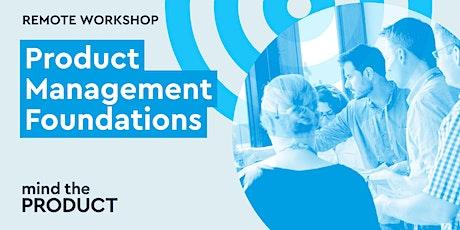 Product Management Foundations Remote Workshop - Australian EDT tickets