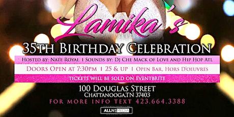 """Lamika's 35th Birthday Celebration """"Sexy & The City"""" theme tickets"""