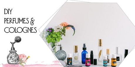 DIY Perfumes and Colognes with Young Living tickets