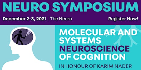 Molecular and Systems Neuroscience of Cognition Symposium tickets