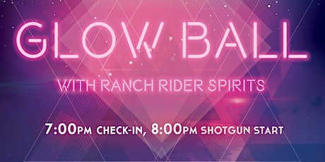 Glow Ball with Ranch Rider Spirits tickets