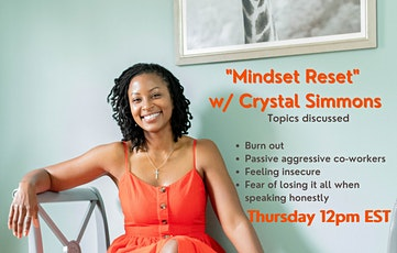 """""""Mindset Reset"""" w/ Crystal Simmons tickets"""