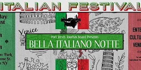 Bella Italiano Notte - Italian Festival tickets