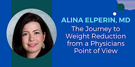 The Journey to Weight Reduction from a Physicians Point of View tickets