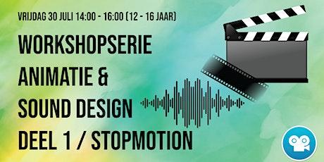 Workshopserie Animatie & Sound Design (12 - 16)  Deel 1 : Stopmotion tickets