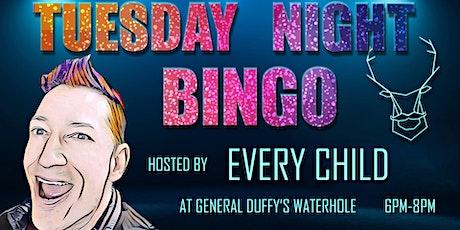 Tuesday Night Bingo with Every Child tickets