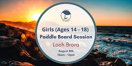 Sutherland Girls on Boards - Loch Brora (Girls Aged `14-18) tickets