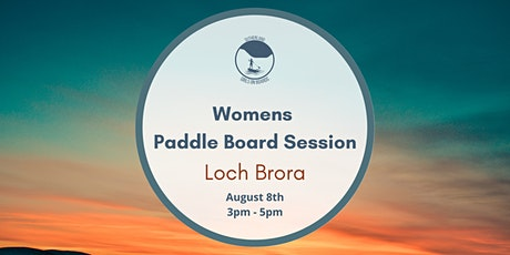 Sutherland Girls on Boards - Loch Brora (Women's Session) tickets