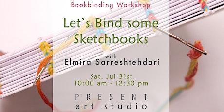 Bookbinding Workshop: Let's Bind Some Sketchbooks - Jul 31, 10:00am-12:30pm tickets