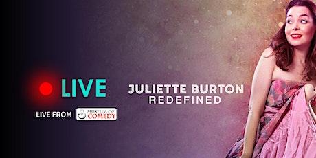Juliette Burton - REDEFINED - Live Streaming Tickets tickets