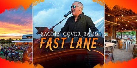 Eagles covered by Fast Lane, Great Texas wine and HUGE Texas skies! tickets