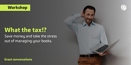 What the Tax?! Seminar - New Plymouth tickets
