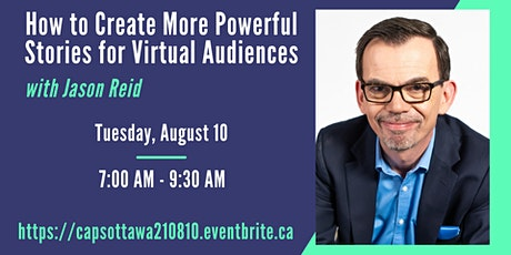 How to Create More Powerful Stories for Virtual Audiences with Jason Reid tickets