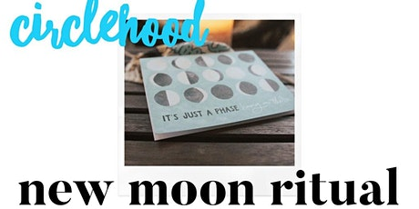 Circlehood August New Moon VIRTUAL tickets