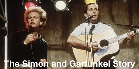 The Simon and Garfunkel Story - a live Zoom event tickets