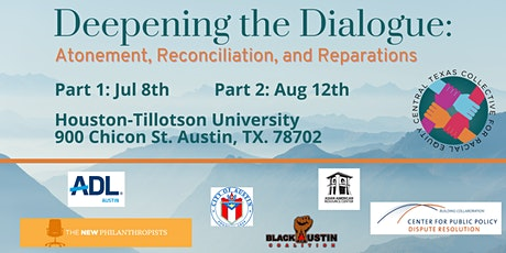 Deepening the Dialogue: Atonement, Reconciliation, and Reparations | Part 2 tickets
