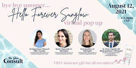 """The Skin Consult """"Bye Bye Summer, Hello Forever Sunglow""""  Virtual Pop Up tickets"""